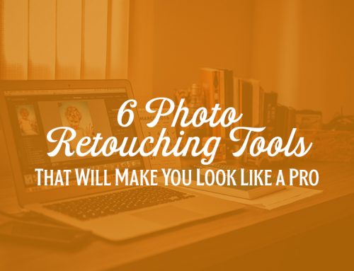 6 Photo Retouching Tools That Will Make You Look Like a Pro