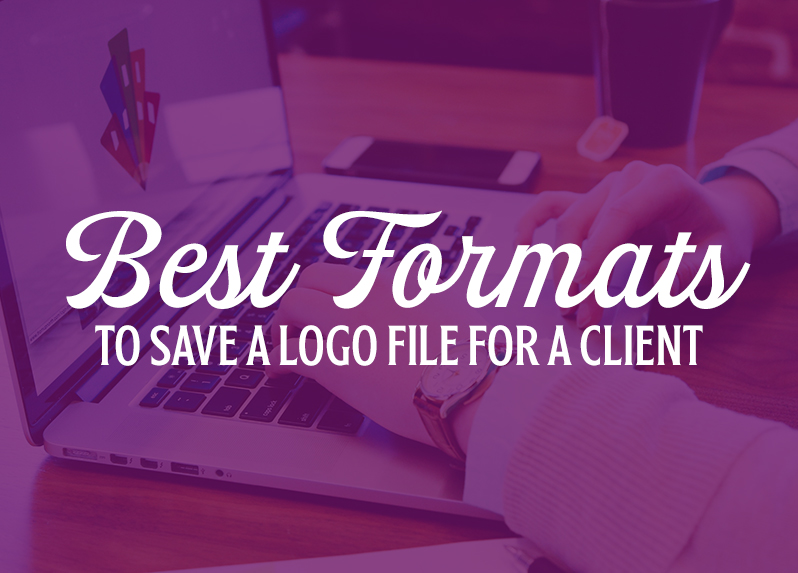 Best Formats to save a logo file for a client