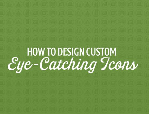 How to Design Custom Eye-Catching Icons