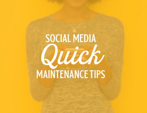 Social Media Quick Maintenance