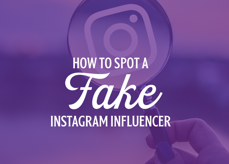 how to spot a fake instagram influencer