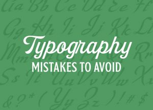 typography mistakes to avoid