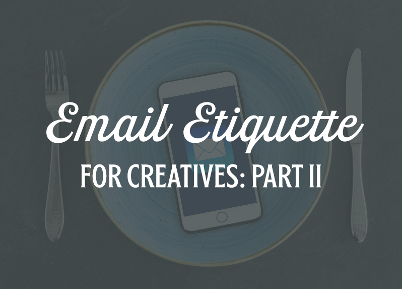 email-etiquette-for-creatives-part-ii